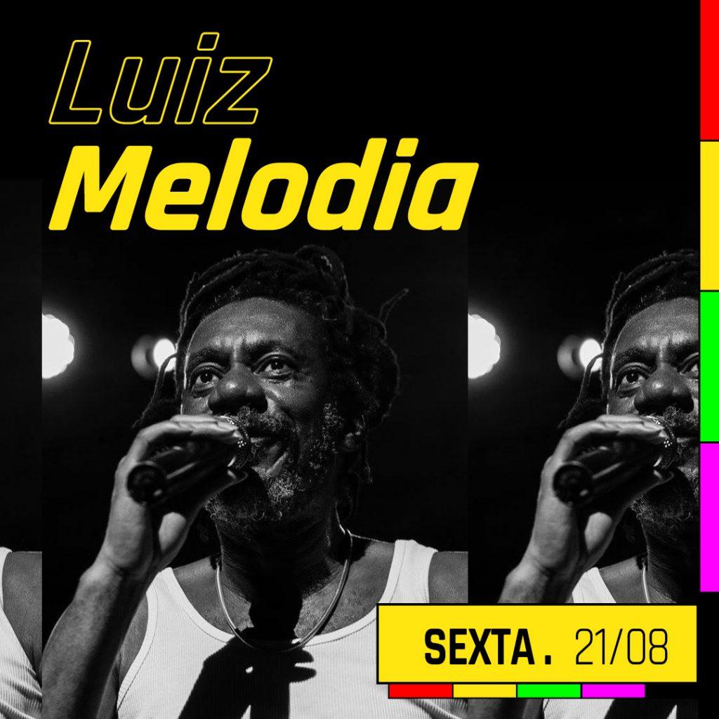 Circo Voador Luiz Melodia